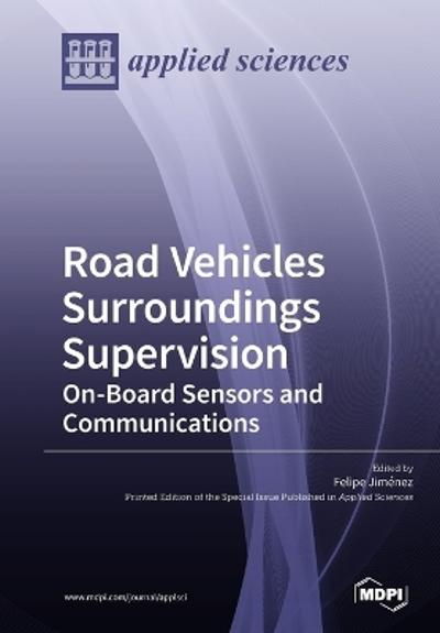 RoadVehicles Surroundings Supervision On-Board Sensors and Communications - Felipe Jimenez