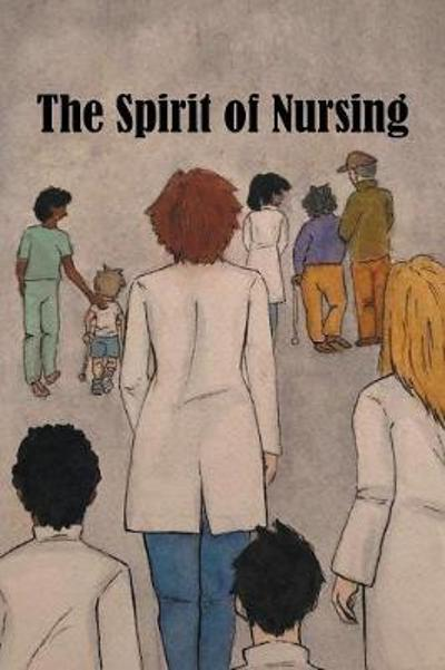 The Spirit of Nursing - The Spirit of Nursing Project