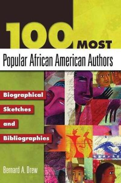 100 Most Popular African American Authors - Bernard A. Drew