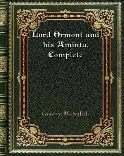 Lord Ormont and his Aminta. Complete - George Meredith
