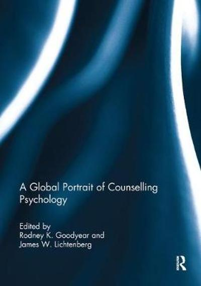 A Global Portrait of Counselling Psychology - Rodney K. Goodyear