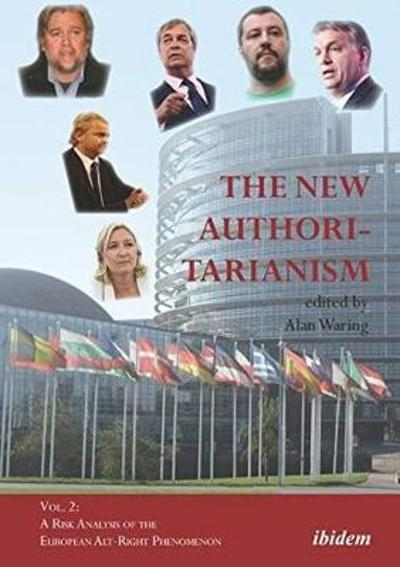 The New Authoritarianism - Alan Waring