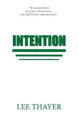 Intention - Lee Thayer