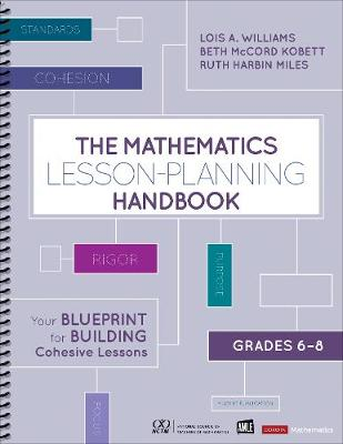 The Mathematics Lesson-Planning Handbook, Grades 6-8 - Lois A Williams