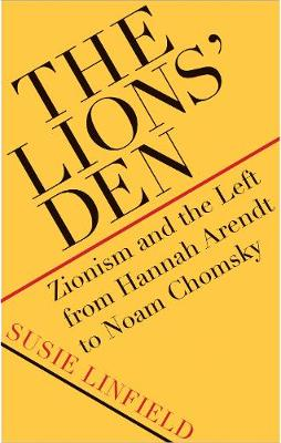 The Lions' Den - Susie Linfield