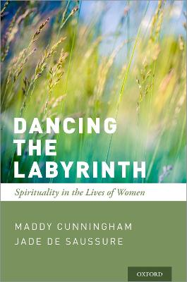 Dancing the Labyrinth - Maddy Cunningham