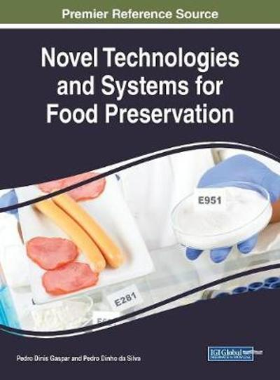 Novel Technologies and Systems for Food Preservation - Pedro Dinis Gaspar