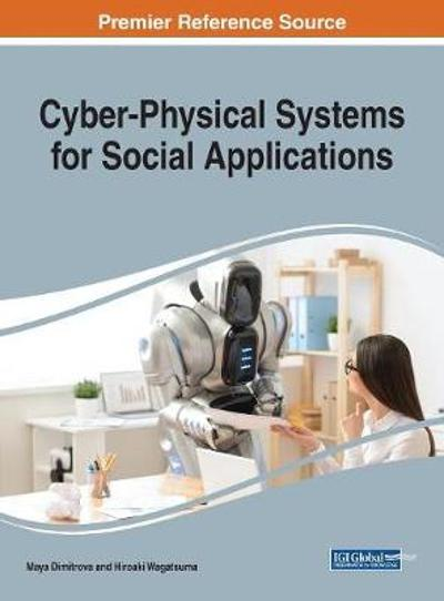 Cyber-Physical Systems for Social Applications - Maya Dimitrova