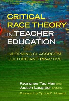Critical Race Theory in Teacher Education - Judson Laughter
