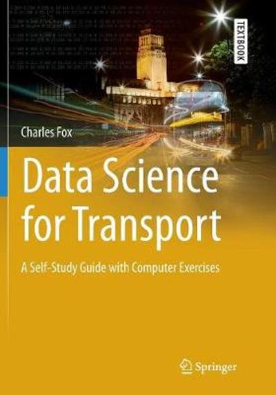 Data Science for Transport - Charles Fox