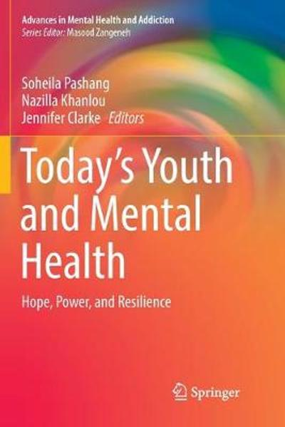 Today's Youth and Mental Health - Soheila Pashang