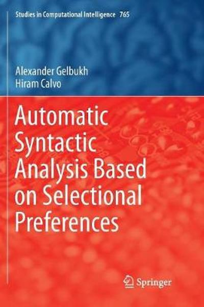Automatic Syntactic Analysis Based on Selectional Preferences - Alexander Gelbukh