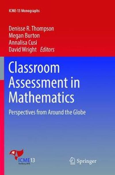 Classroom Assessment in Mathematics - Denisse R. Thompson