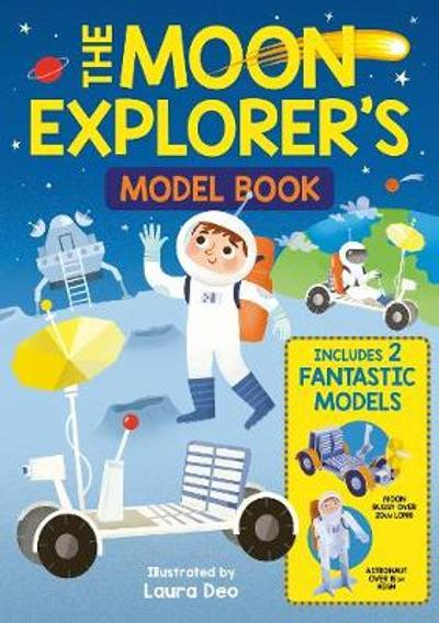 The Moon Explorer's Model Book - William Potter