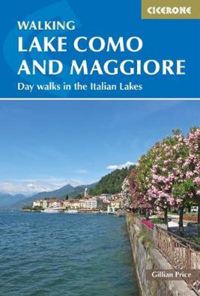 Walking Lake Como and Maggiore - Gillian Price