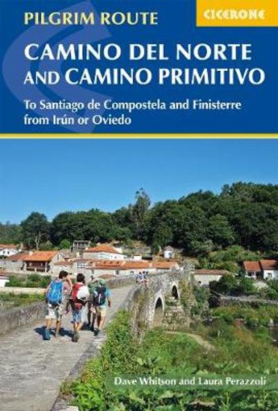 The Camino del Norte and Camino Primitivo - Dave Whitson