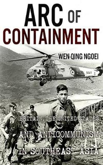 Arc of Containment - Wen-Qing Ngoei