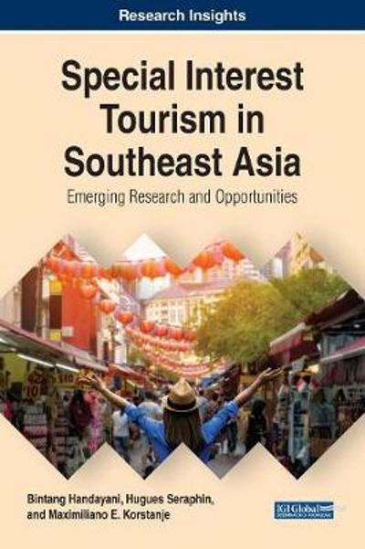 Special Interest Tourism in Southeast Asia - Bintang Handayani