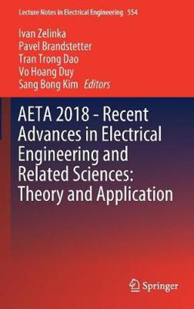 AETA 2018 - Recent Advances in Electrical Engineering and Related Sciences: Theory and Application - Ivan Zelinka
