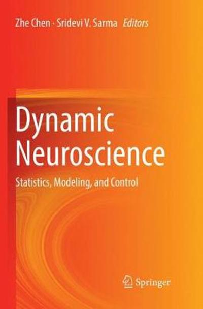 Dynamic Neuroscience - Zhe Chen