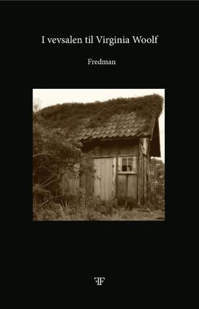 I vevsalen til Virginia Woolf - Fredman