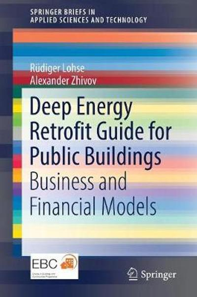 Deep Energy Retrofit Guide for Public Buildings - Rudiger Lohse
