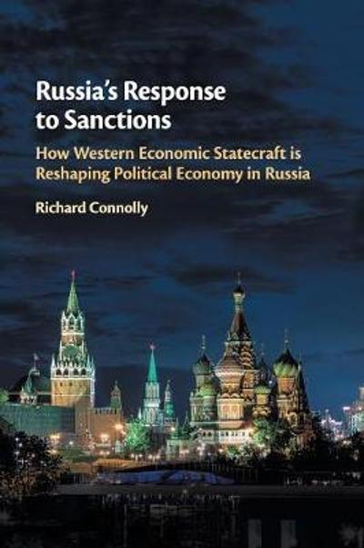Russia's Response to Sanctions - Richard Connolly