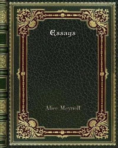 Essays - Alice Meynell