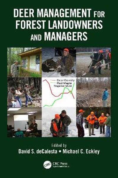 Deer Management for Forest Landowners and Managers - David S. DeCalesta