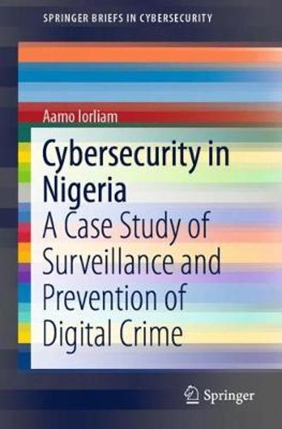 Cybersecurity in Nigeria - Aamo Iorliam