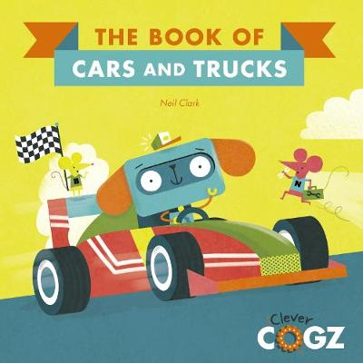The Book of Cars and Trucks - Neil Clark