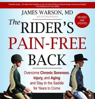 The Rider's Pain-Free Back - James Warson