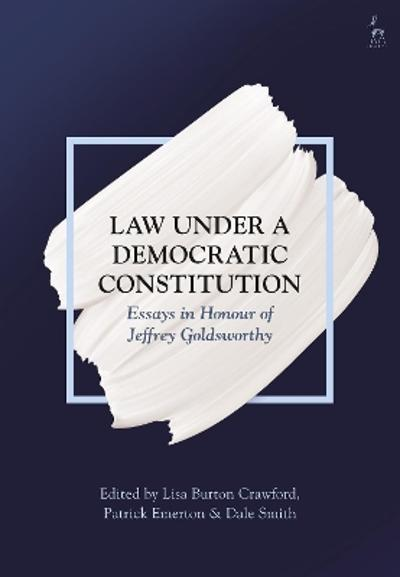 Law Under a Democratic Constitution - Lisa Burton Crawford