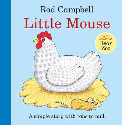 Little Mouse - Rod Campbell