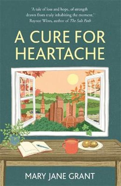 A Cure for Heartache - Mary Jane Grant