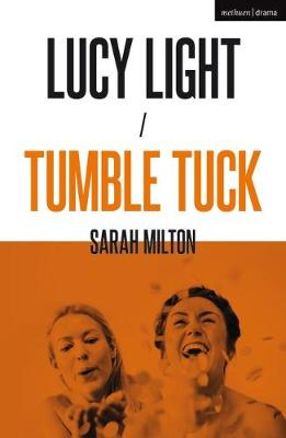 Lucy Light and Tumble Tuck - Sarah Milton