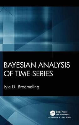 Bayesian Analysis of Time Series - Lyle D. Broemeling