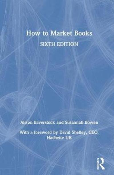 How to Market Books - Alison Baverstock