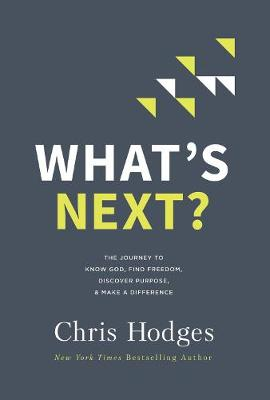 What's Next? - Chris Hodges
