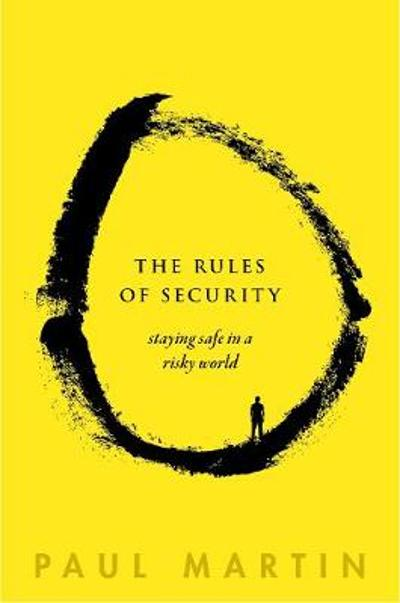 The Rules of Security - Paul Martin