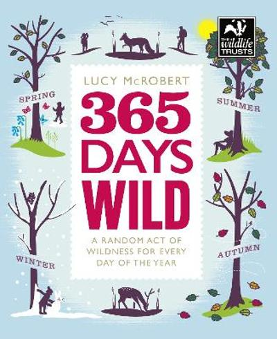 365 Days Wild - Lucy McRobert
