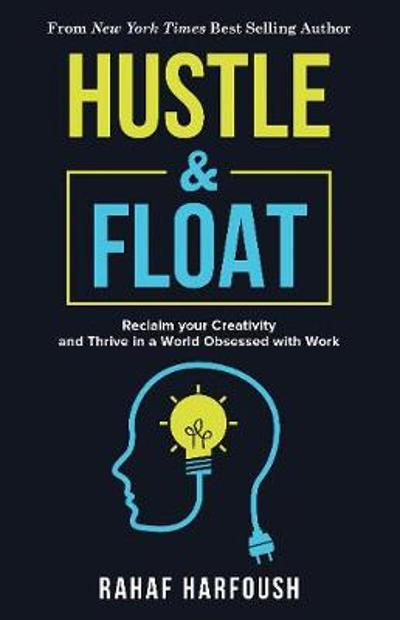 Hustle and Float - Rahaf Harfoush