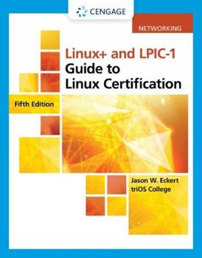 Linux+ and LPIC-1 Guide to Linux Certification - Jason Eckert