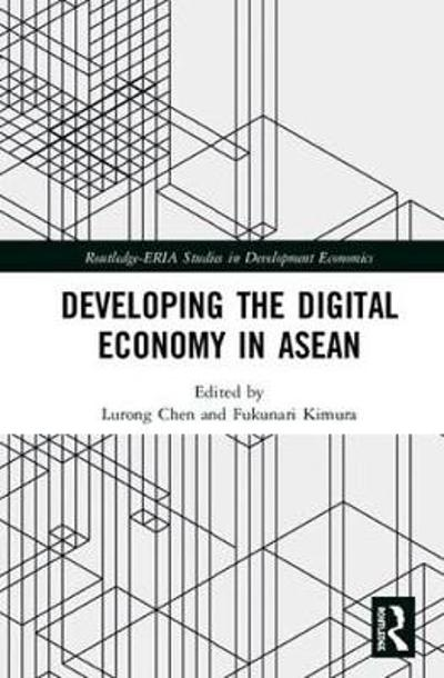 Developing the Digital Economy in ASEAN - Lurong Chen