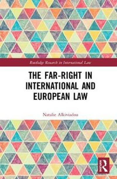 The Far-Right in International and European Law - Natalie Alkiviadou