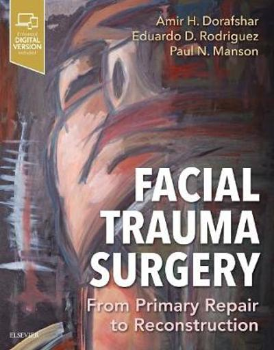 Facial Trauma Surgery - Amir H Dorafshar