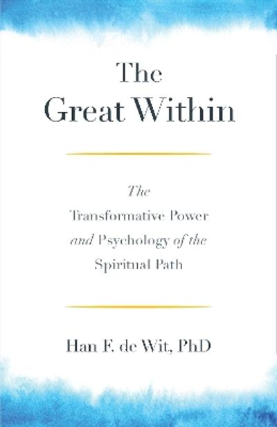 The Great Within - Han F. de Wit