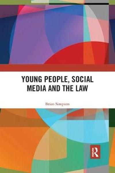 Young People, Social Media and the Law - Brian Simpson