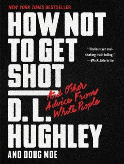 How Not to Get Shot - D. L. Hughley