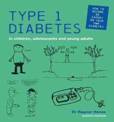 Type 1 Diabetes in Children, Adolescents and Young Adults - Ragnar Hanas
